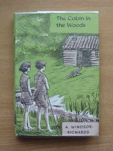 Photo of THE CABIN IN THE WOODS written by Windsor-Richards, A. illustrated by BB,  published by The Friday Press (STOCK CODE: 802708)  for sale by Stella & Rose's Books