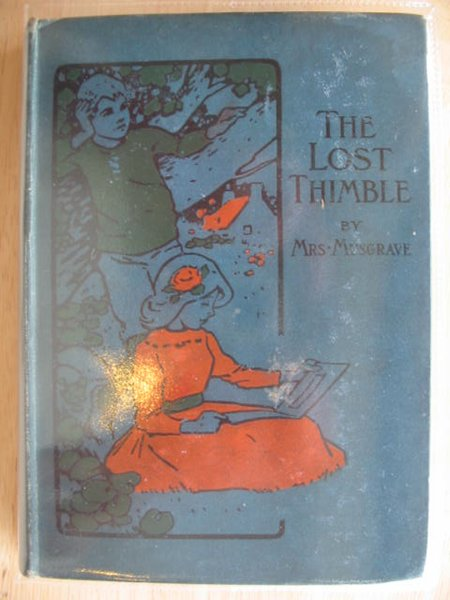 Photo of THE LOST THIMBLE written by Musgrave, Mrs. published by Blackie & Son Ltd. (STOCK CODE: 802737)  for sale by Stella & Rose's Books