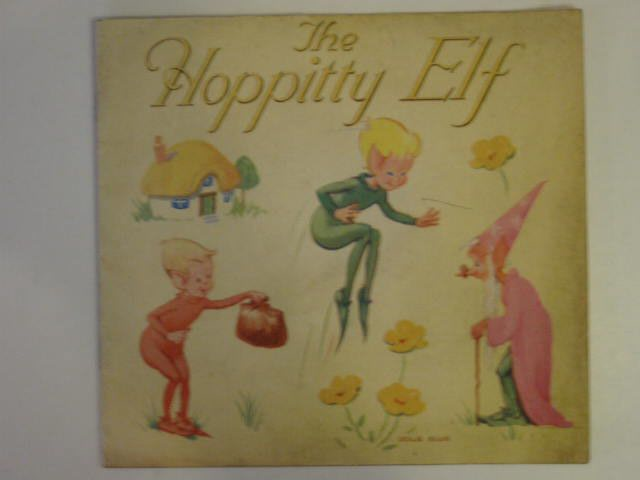 Photo of THE HOPPITTY ELF written by Close, Eunice illustrated by Ellis, Leslie published by Dean & Son Ltd. (STOCK CODE: 803727)  for sale by Stella & Rose's Books