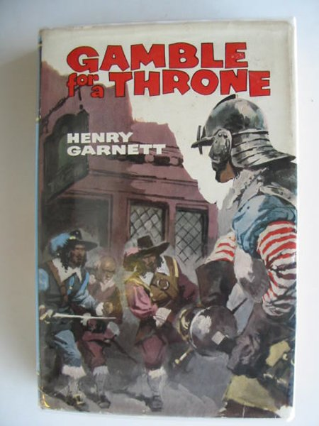 Photo of GAMBLE FOR A THRONE written by Garnett, Henry published by Collins (STOCK CODE: 803950)  for sale by Stella & Rose's Books