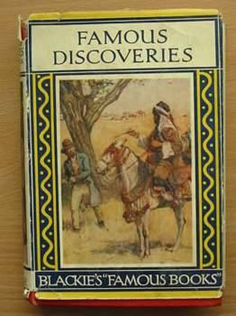 Photo of FAMOUS DISCOVERIES BY LAND AND SEA published by Blackie & Son Ltd. (STOCK CODE: 804810)  for sale by Stella & Rose's Books