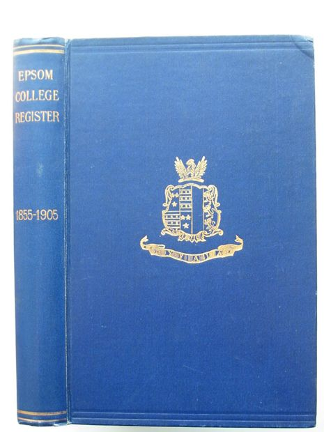 Photo of EPSOM COLLEGE REGISTER 1855-1905 published by Epsom College (STOCK CODE: 806129)  for sale by Stella & Rose's Books