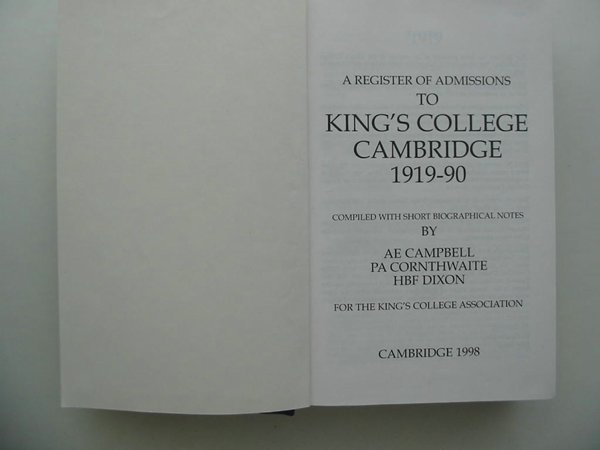 Photo of A REGISTER OF ADMISSIONS TO KING'S COLLEGE CAMBRIDGE 1919-90 written by Campbell, A.E. Cornthwaite, P.A. Dixon, H.B.F. published by Cambridge University Press (STOCK CODE: 807253)  for sale by Stella & Rose's Books