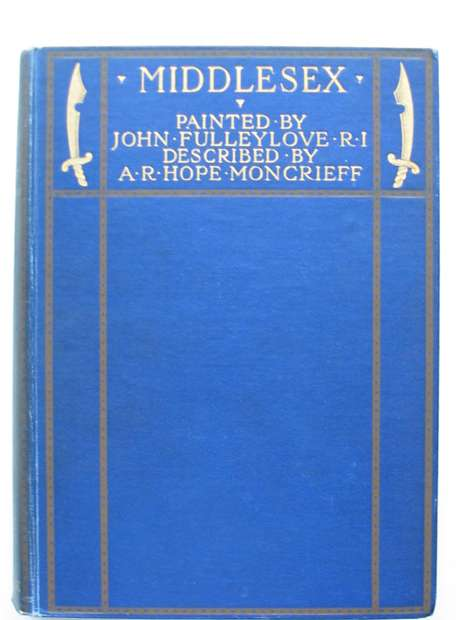 Photo of MIDDLESEX written by Moncrieff, A.R. Hope illustrated by Fulleylove, John published by Adam & Charles Black (STOCK CODE: 807364)  for sale by Stella & Rose's Books