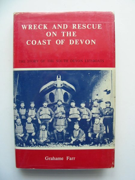 Photo of WRECK AND RESCUE ON THE COAST OF DEVON written by Farr, Grahame published by D. Bradford Barton (STOCK CODE: 807517)  for sale by Stella & Rose's Books