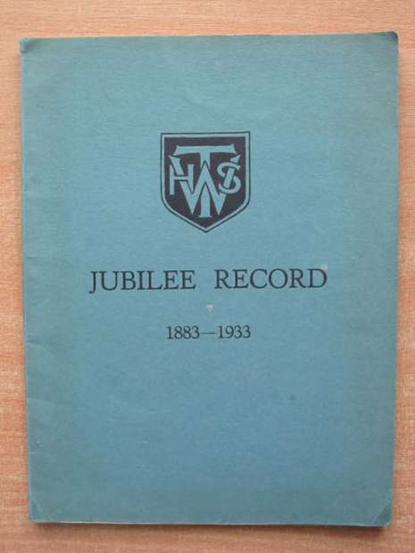 Photo of JUBILEE RECORD 1883-1933 TUNBRIDGE WELLS HIGH SCHOOL published by Tunbridge Wells High School (STOCK CODE: 807788)  for sale by Stella & Rose's Books
