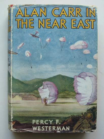 Photo of ALAN CARR IN THE NEAR EAST written by Westerman, Percy F. illustrated by Uden, E. Boye published by Blackie & Son Ltd. (STOCK CODE: 808204)  for sale by Stella & Rose's Books