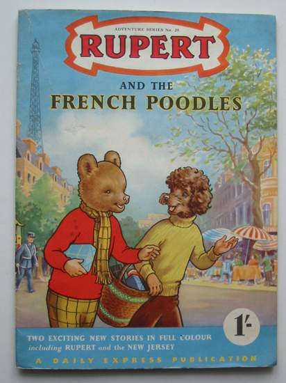 Photo of RUPERT ADVENTURE SERIES No. 25 - RUPERT AND THE FRENCH POODLES- Stock Number: 808234