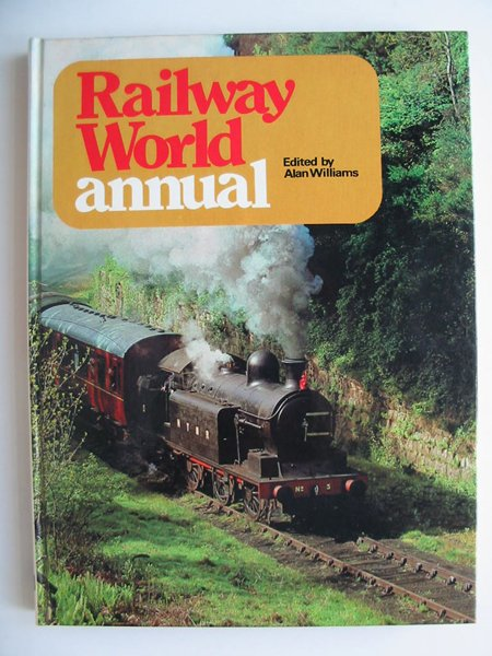 Photo of RAILWAY WORLD ANNUAL 1974- Stock Number: 808403