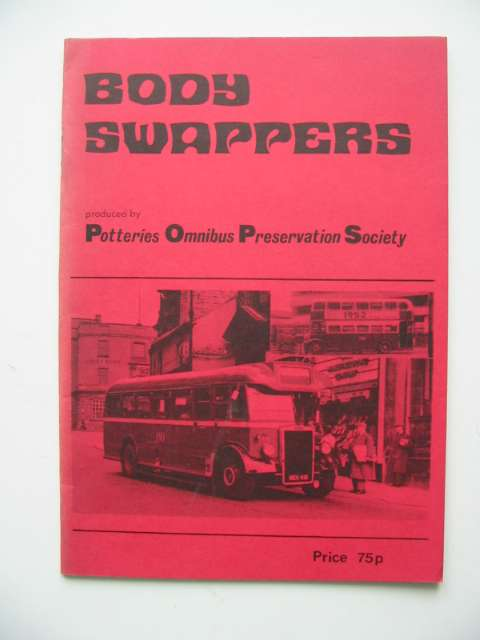 Photo of BODY SWAPPERS published by Potteries Omnibus Preservation Society (STOCK CODE: 808733)  for sale by Stella & Rose's Books
