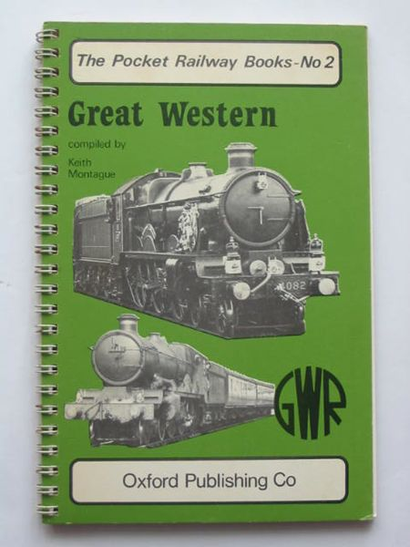 Photo of GREAT WESTERN written by Montague, Keith published by Oxford Publishing (STOCK CODE: 808987)  for sale by Stella & Rose's Books