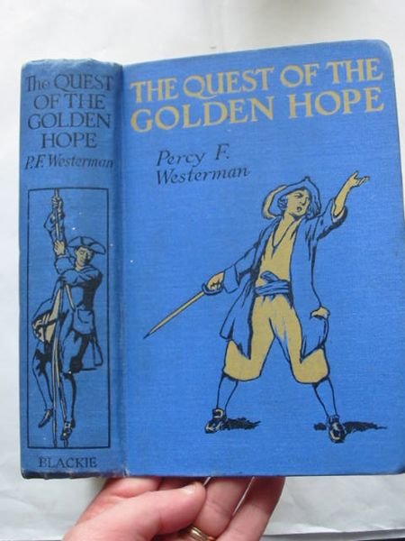 Photo of THE QUEST OF THE GOLDEN HOPE written by Westerman, Percy F. illustrated by Wiles, Frank E. published by Blackie & Son Ltd. (STOCK CODE: 809185)  for sale by Stella & Rose's Books