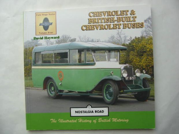 Photo of CHEVROLET & BRITISH BUILT CHEVROLET BUSES written by Hayward, David published by Nostalgia Road Publications (STOCK CODE: 809229)  for sale by Stella & Rose's Books