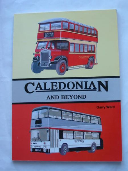 Photo of CALEDONIAN AND BEYOND written by Ward, Garry published by Autobus Review Publications (STOCK CODE: 809330)  for sale by Stella & Rose's Books