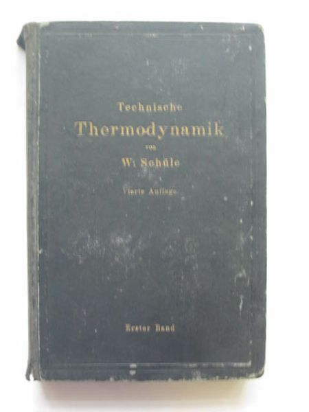 Photo of TECHNISCHE THERMODYNAMIK ERSTER BAND written by Schule, W. published by Julius Springer (STOCK CODE: 809575)  for sale by Stella & Rose's Books