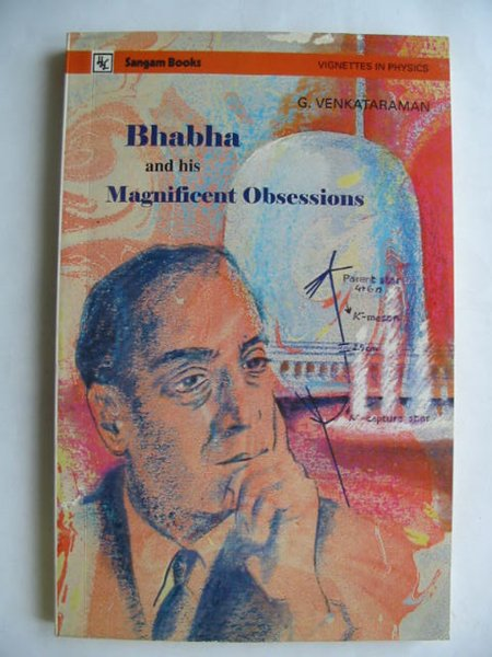 Photo of BHABHA AND HIS MAGNIFICENT OBSESSIONS- Stock Number: 809662