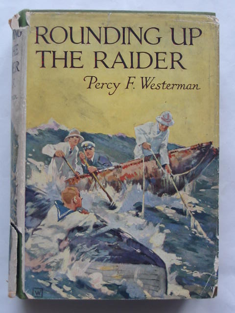Photo of ROUNDING UP THE RAIDER written by Westerman, Percy F. illustrated by Hodgson, Edward S. published by Blackie & Son Ltd. (STOCK CODE: 809695)  for sale by Stella & Rose's Books