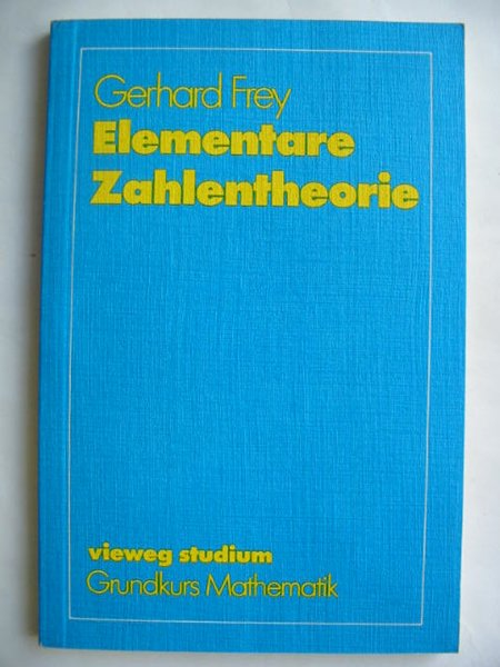 Photo of ELEMENTARE ZAHLENTHEORIE written by Frey, Gerhard published by Friedrich Vieweg (STOCK CODE: 809840)  for sale by Stella & Rose's Books