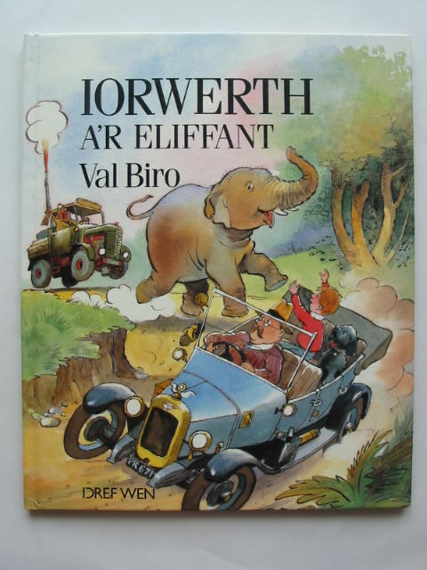 Photo of IORWERTH A'R ELIFFANT written by Biro, Val illustrated by Biro, Val published by Dref Wen (STOCK CODE: 809905)  for sale by Stella & Rose's Books