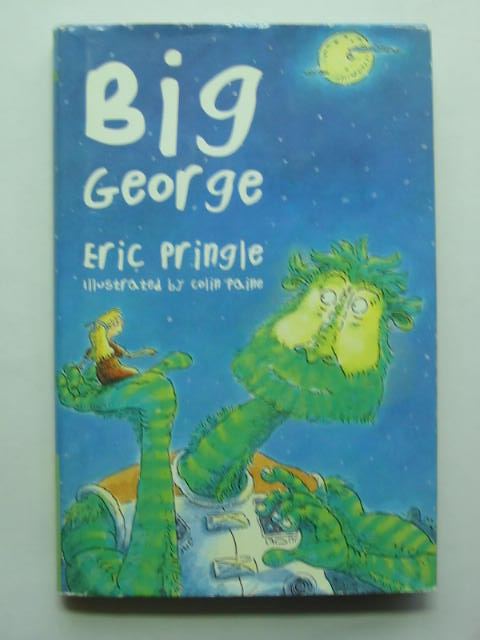 Photo of BIG GEORGE written by Pringle, Eric illustrated by Paine, Colin published by Bloomsbury Children's Books (STOCK CODE: 809954)  for sale by Stella & Rose's Books