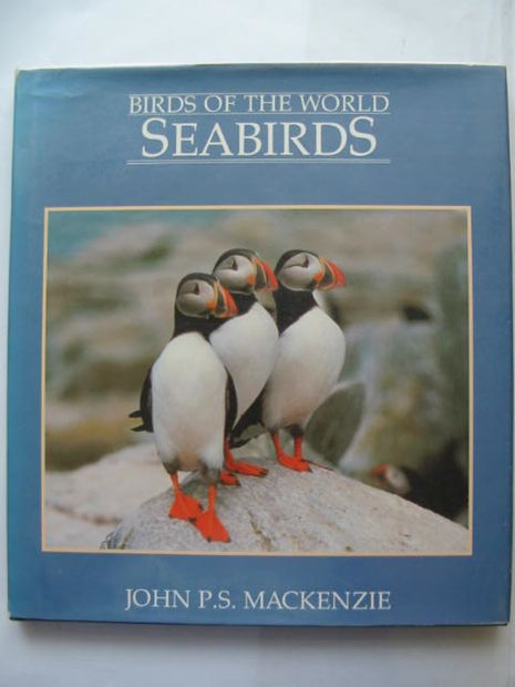 Photo of BIRDS OF THE WORLD SEABIRDS written by Mackenzie, John P.S. published by Harrap (STOCK CODE: 810062)  for sale by Stella & Rose's Books
