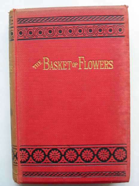 Photo of THE BASKET OF FLOWERS written by Von Schmid, Christoph published by W. Nicholson & Sons (STOCK CODE: 810469)  for sale by Stella & Rose's Books