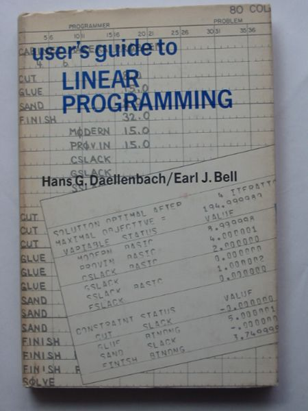 Photo of USER'S GUIDE TO LINEAR PROGRAMMING written by Daellenbach, Hans G. Bell, Earl J. published by Prentice-Hall (STOCK CODE: 810712)  for sale by Stella & Rose's Books