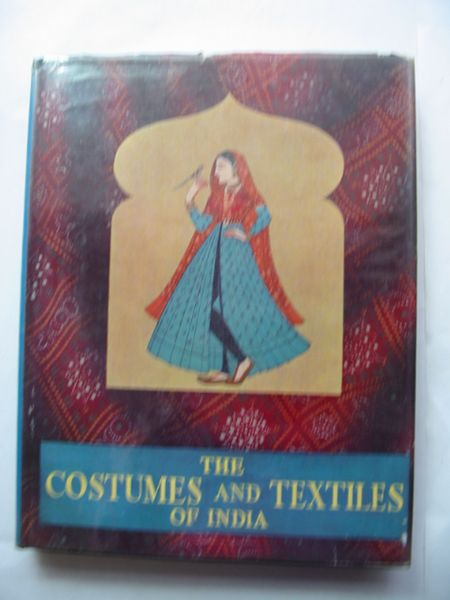Photo of THE COSTUMES AND TEXTILES OF INDIA- Stock Number: 810715