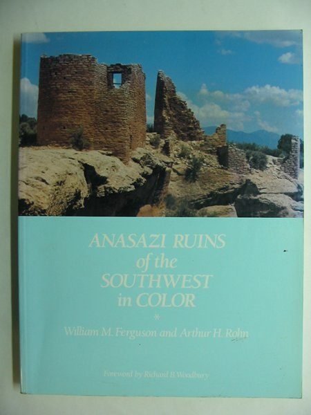 Photo of ANASAZI RUINS OF THE SOUTHWEST IN COLOR written by Ferguson, William M.<br />Rohn, Arthur H. published by University Of New Mexico (STOCK CODE: 810786)  for sale by Stella & Rose's Books