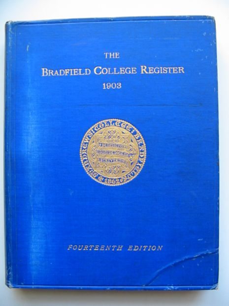 Photo of THE BRADFIELD COLLEGE REGISTER published by Holywell Press (STOCK CODE: 811100)  for sale by Stella & Rose's Books