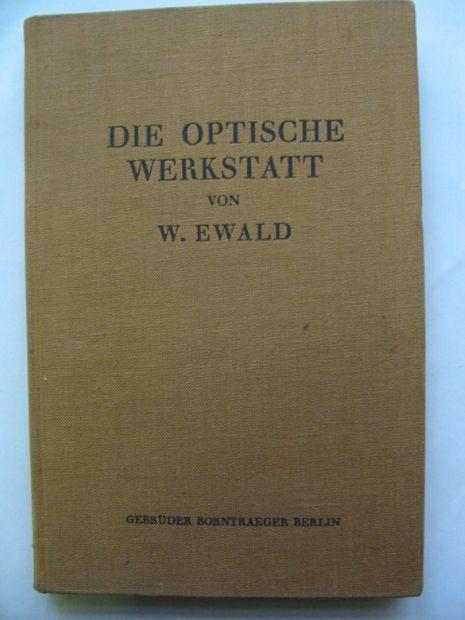 Photo of DIE OPTISCHE WERKSTATT written by Ewald, Waldemar published by Gebruder Borntraeger (STOCK CODE: 811136)  for sale by Stella & Rose's Books