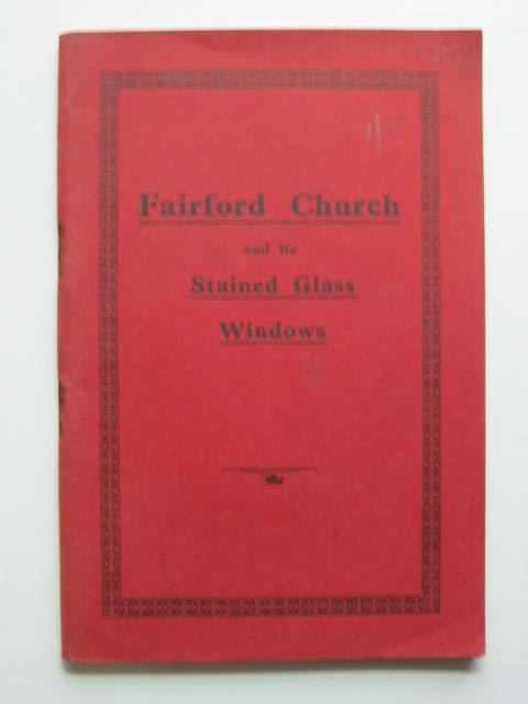Photo of FAIRFORD CHURCH AND ITS STAINED GLASS WINDOWS written by Farmer, Oscar G. published by Harding And Curtis (STOCK CODE: 811365)  for sale by Stella & Rose's Books