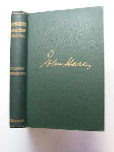 Photo of JOHN HARE COMEDIAN 1865-1895 written by Pemberton, T. Edgar published by George Routledge & Sons Ltd. (STOCK CODE: 811531)  for sale by Stella & Rose's Books