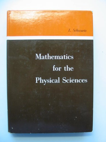 Photo of MATHEMATICS FOR THE PHYSICAL SCIENCES written by Schwartz, Laurent published by Addison-Wesley Publishing Company Inc. (STOCK CODE: 811613)  for sale by Stella & Rose's Books