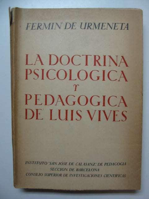 Photo of LA DOCTRINA PSICOLOGICA Y PEDAGOGICA DE LUIS VIVES- Stock Number: 811728