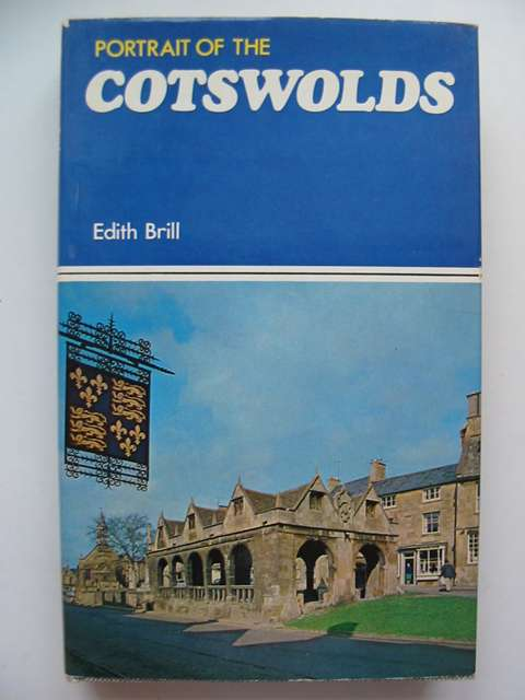 Photo of PORTRAIT OF THE COTSWOLDS written by Brill, Edith published by Robert Hale (STOCK CODE: 811972)  for sale by Stella & Rose's Books
