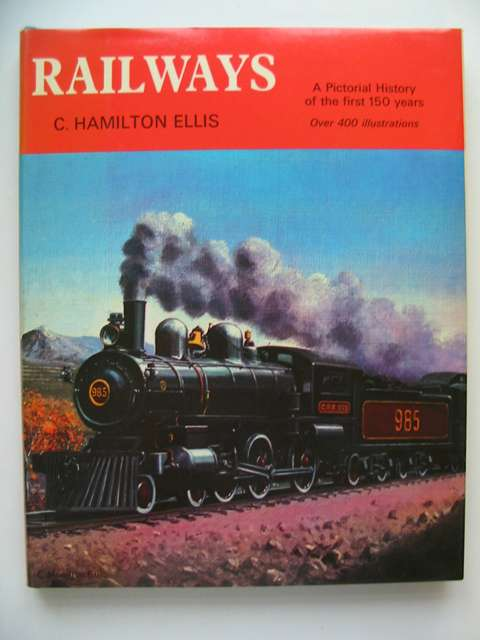 Photo of RAILWAYS A PICTORIAL HISTORY OF THE FIRST 150 YEARS- Stock Number: 812982