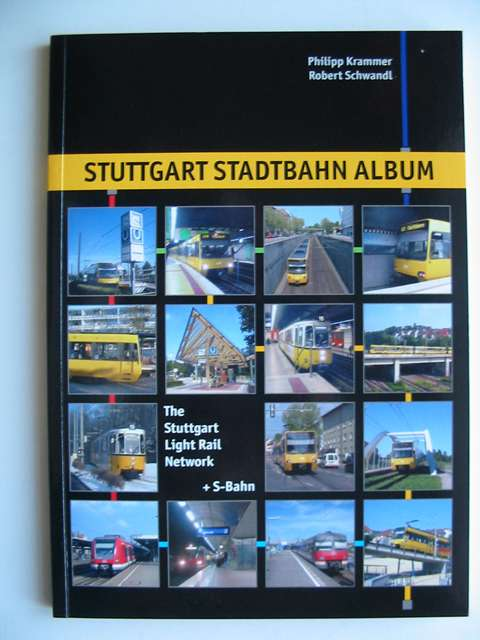 Photo of STUTTGART STADTBAHN ALBUM written by Krammer, Philipp<br />Schwandl, Robert published by Robert Schwandl (STOCK CODE: 813412)  for sale by Stella & Rose's Books
