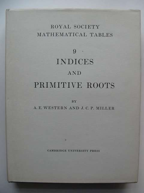 Photo of TABLES OF INDICES AND PRIMITIVE ROOTS written by Western, A.E. Miller, J.C.P. published by Cambridge University Press (STOCK CODE: 813438)  for sale by Stella & Rose's Books