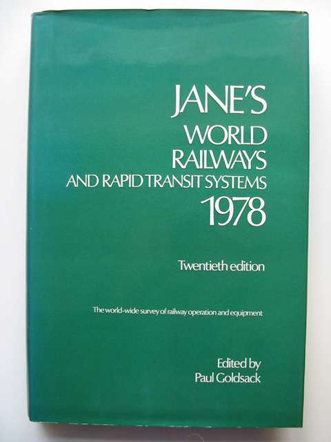 Photo of JANE'S WORLD RAILWAYS AND RAPID TRANSIT SYSTEMS 1978 written by Goldsack, Paul J. published by Jane's Yearbooks (STOCK CODE: 813443)  for sale by Stella & Rose's Books