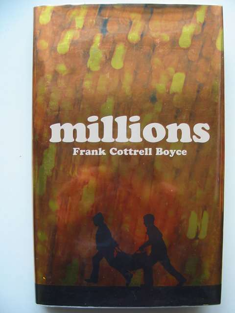 Photo of MILLIONS written by Boyce, Frank Cottrell published by Macmillan Children's Books (STOCK CODE: 813454)  for sale by Stella & Rose's Books