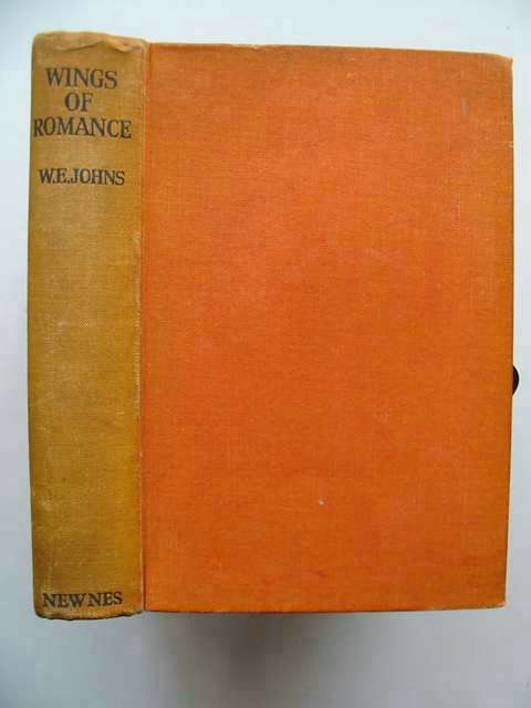 Photo of WINGS OF ROMANCE written by Johns, W.E. published by George Newnes Limited (STOCK CODE: 813619)  for sale by Stella & Rose's Books