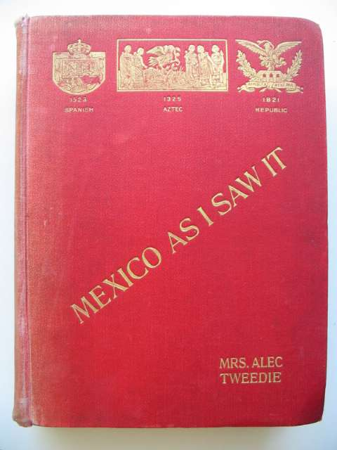 Photo of MEXICO AS I SAW IT- Stock Number: 814550