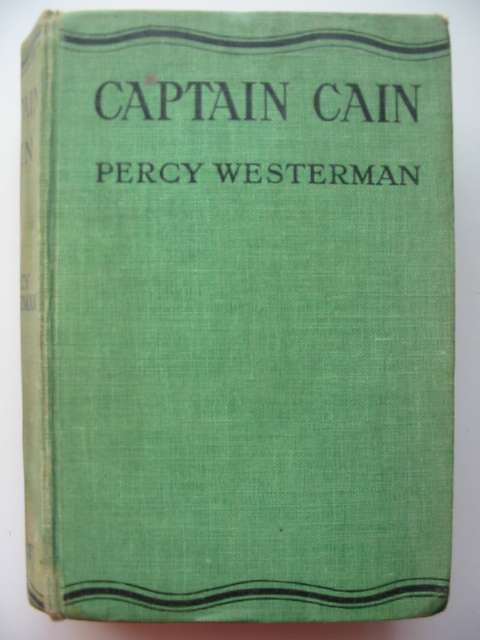 Photo of CAPTAIN CAIN written by Westerman, Percy F. published by Nisbet & Co. Ltd. (STOCK CODE: 814608)  for sale by Stella & Rose's Books