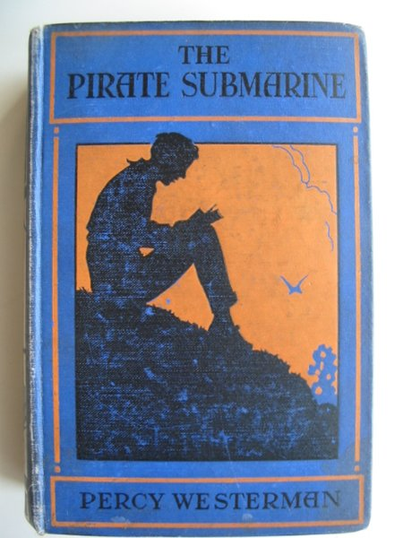 Photo of THE PIRATE SUBMARINE written by Westerman, Percy F. published by Nisbet & Co. Ltd. (STOCK CODE: 814687)  for sale by Stella & Rose's Books