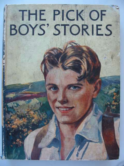 Photo of THE PICK OF BOYS' STORIES- Stock Number: 815682