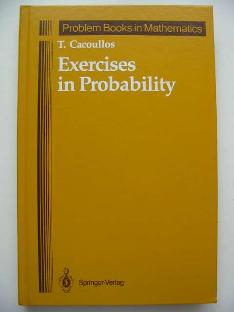 Photo of EXERCISES IN PROBABILITY written by Cacoullos, T. published by Springer-Verlag (STOCK CODE: 815944)  for sale by Stella & Rose's Books