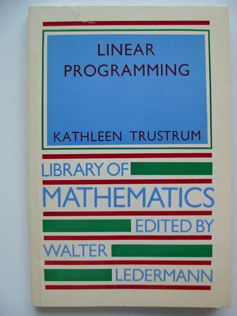 Photo of LINEAR PROGRAMMING written by Trustrum, Kathleen published by Routledge & Kegan Paul (STOCK CODE: 816312)  for sale by Stella & Rose's Books