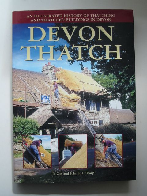 Photo of DEVON THATCH written by Cox, Jo Thorp, John R.L. published by Devon Books (STOCK CODE: 816761)  for sale by Stella & Rose's Books