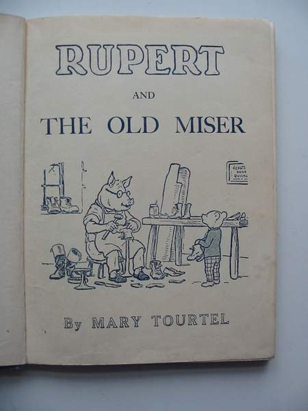 Photo of RUPERT AND THE OLD MISER written by Tourtel, Mary illustrated by Tourtel, Mary published by Sampson Low (STOCK CODE: 817039)  for sale by Stella & Rose's Books